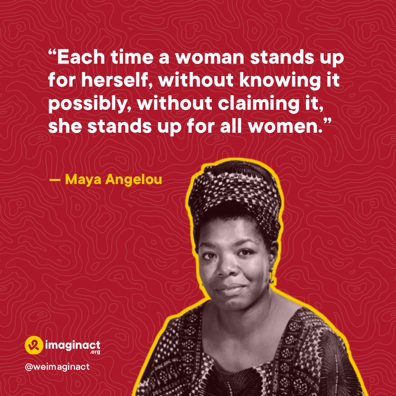 Maya Angelou quote about gender equality