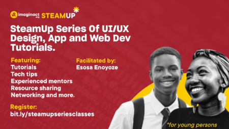 SteamUp Series Of UI/UX Design, App and Web Dev Tutorials